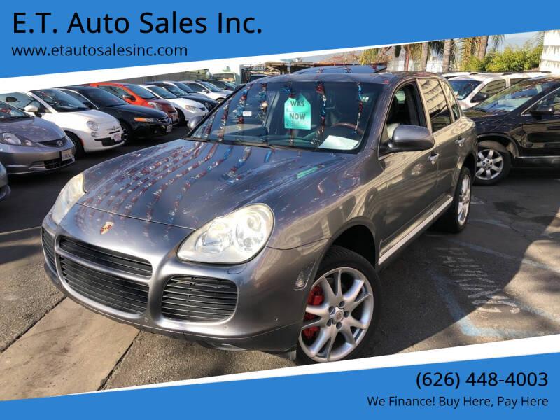 2004 Porsche Cayenne for sale at E.T. Auto Sales Inc. in El Monte CA