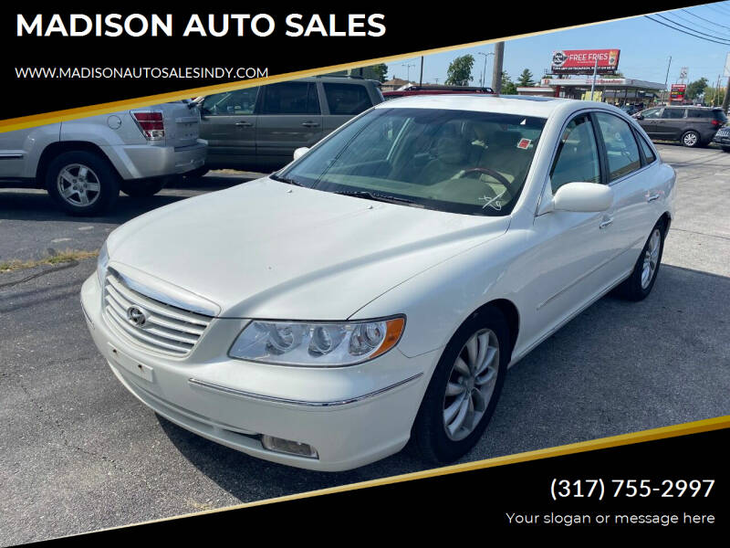 2007 Hyundai Azera for sale at MADISON AUTO SALES in Indianapolis IN