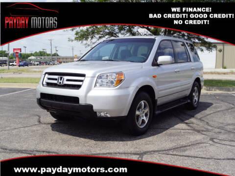 2007 Honda Pilot for sale at Payday Motors in Wichita KS