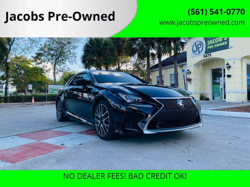 2017 Lexus RC 200t for sale at Jacobs Pre-Owned in Lake Worth FL