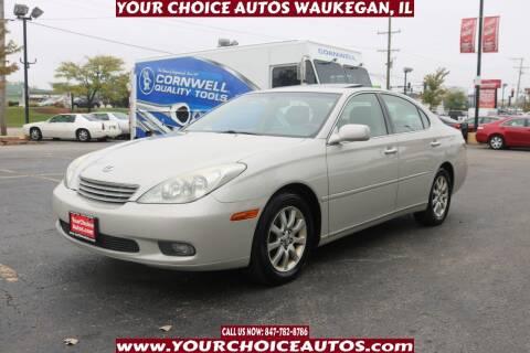 2004 Lexus ES 330 for sale at Your Choice Autos - Waukegan in Waukegan IL