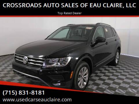 2018 Volkswagen Tiguan for sale at CROSSROADS AUTO SALES OF EAU CLAIRE, LLC in Eau Claire WI