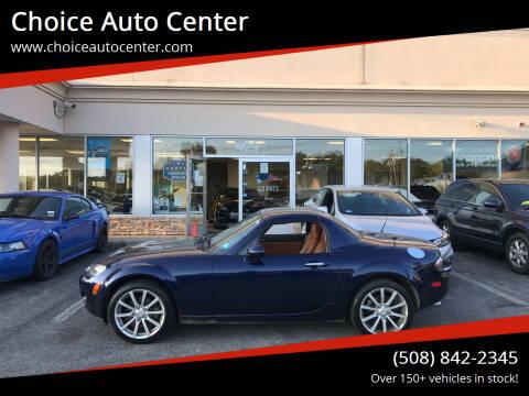 2008 Mazda MX-5 Miata for sale at Choice Auto Center in Shrewsbury MA