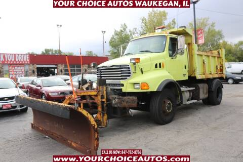 2007 Sterling L9500 Series for sale at Your Choice Autos - Waukegan in Waukegan IL