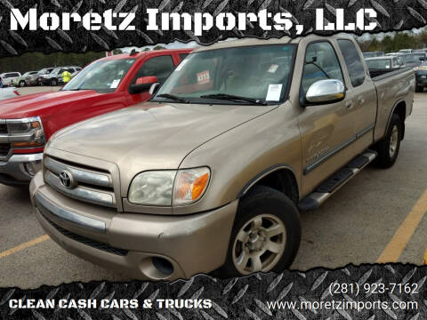2006 Toyota Tundra for sale at Moretz Imports, LLC in Spring TX