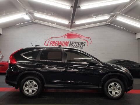 2016 Honda CR-V for sale at Premium Motors in Villa Park IL