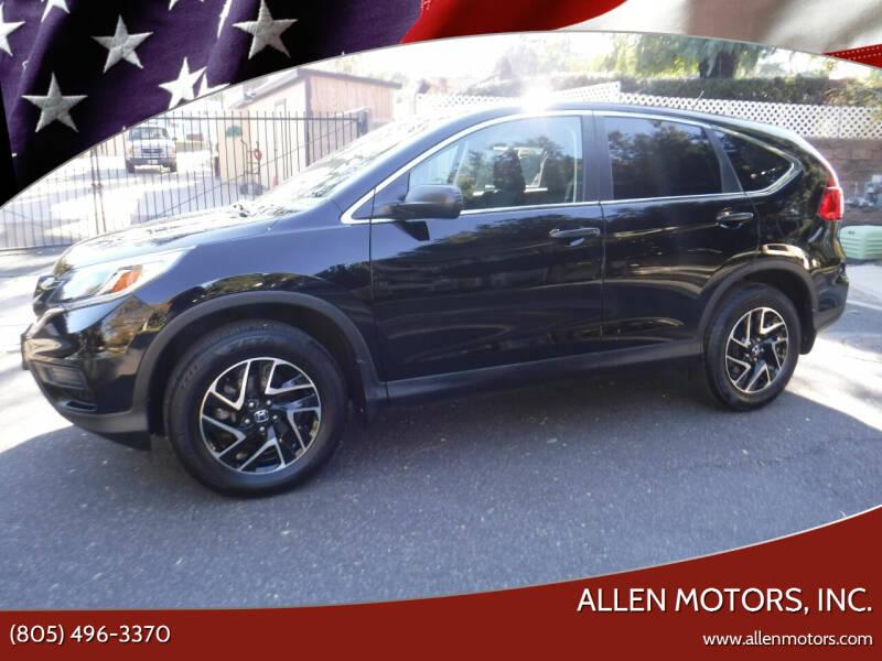 2016 Honda CR-V for sale at Allen Motors, Inc. in Thousand Oaks CA