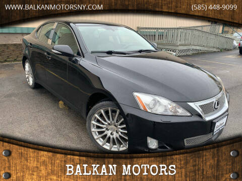 2010 Lexus IS 250 for sale at BALKAN MOTORS in East Rochester NY