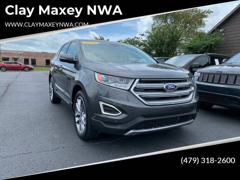 2016 Ford Edge for sale at Clay Maxey NWA in Springdale AR
