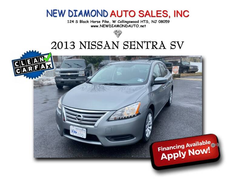 2013 Nissan Sentra for sale at New Diamond Auto Sales, INC in West Collingswood NJ