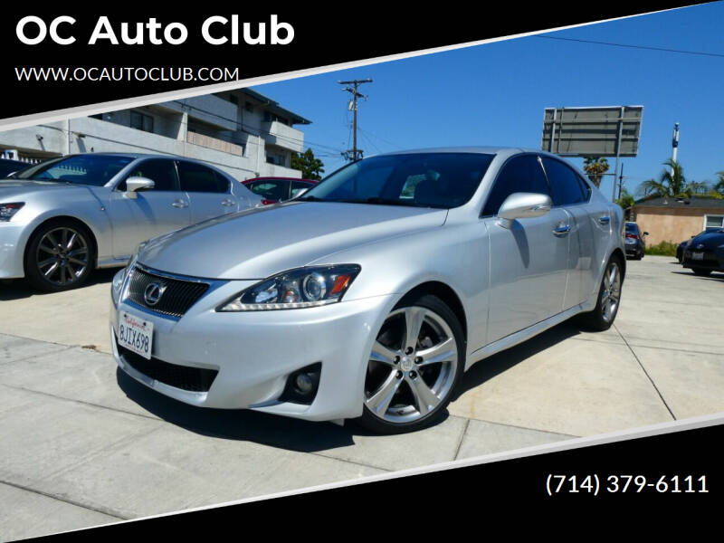 2011 Lexus IS 250 for sale at OC Auto Club in Midway City CA
