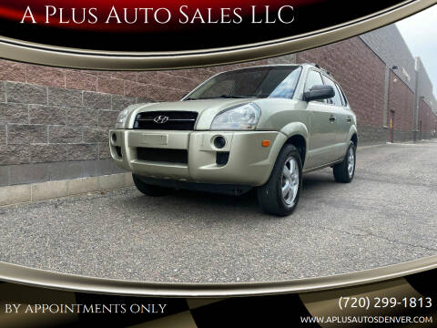2006 Hyundai Tucson for sale at A Plus Auto Sales LLC in Denver CO