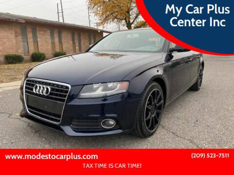 2010 Audi A4 for sale at My Car Plus Center Inc in Modesto CA