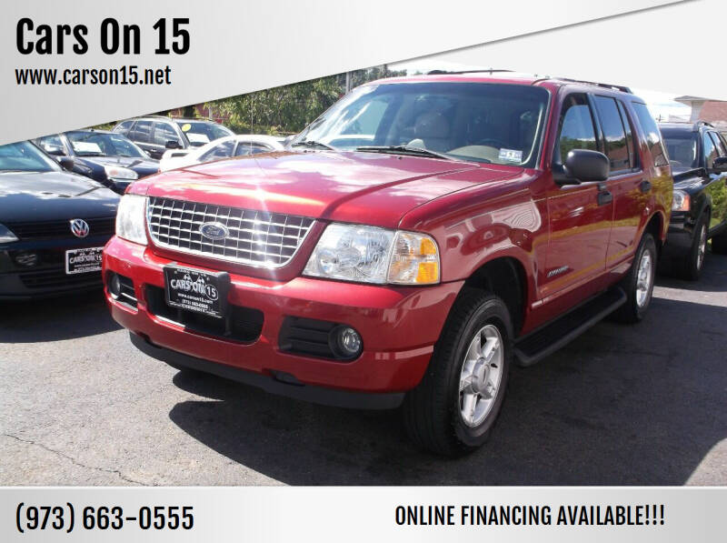 2005 Ford Explorer for sale at Cars On 15 in Lake Hopatcong NJ
