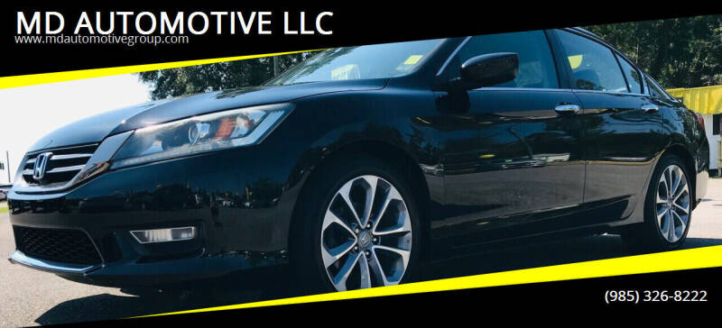 2013 Honda Accord for sale at MD AUTOMOTIVE LLC in Slidell LA
