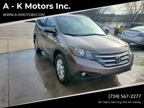 2014 Honda CR-V for sale at A - K Motors Inc. in Vandergrift PA