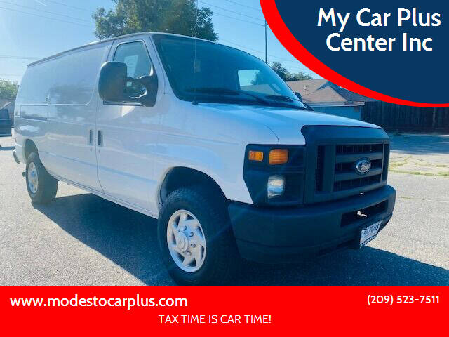 2011 Ford E-Series Cargo for sale at My Car Plus Center Inc in Modesto CA