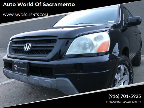2005 Honda Pilot for sale at Auto World of Sacramento Stockton Blvd in Sacramento CA