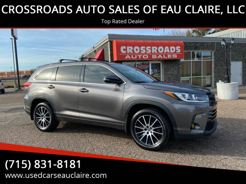 2017 Toyota Highlander for sale at CROSSROADS AUTO SALES OF EAU CLAIRE, LLC in Eau Claire WI