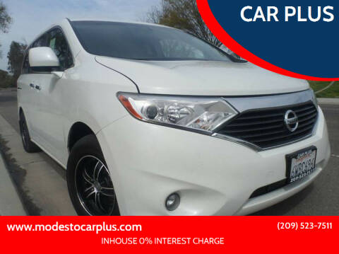 2012 Nissan Quest for sale at CAR PLUS in Modesto CA