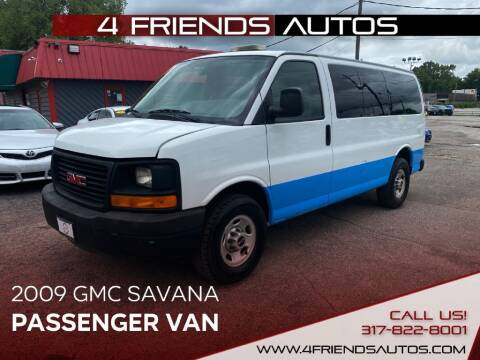 2009 GMC Savana Passenger for sale at 4 Friends Auto Sales LLC in Indianapolis IN