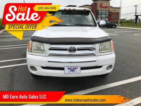 2004 Toyota Tundra for sale at MD Euro Auto Sales LLC in Hasbrouck Heights NJ