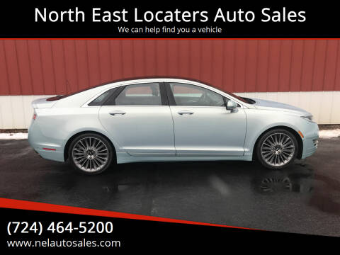 2013 Lincoln MKZ Hybrid for sale at North East Locaters Auto Sales in Indiana PA