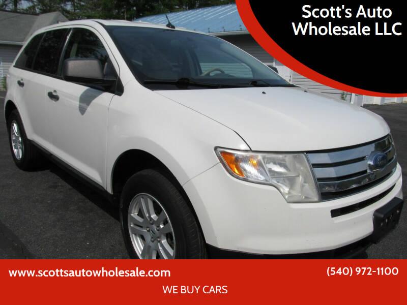 2010 Ford Edge for sale at Scott's Auto Wholesale LLC in Locust Grove VA