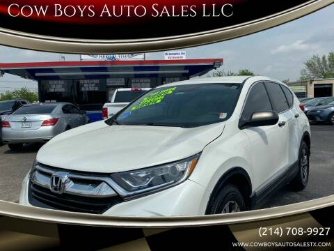 2017 Honda CR-V for sale at Cow Boys Auto Sales LLC in Garland TX