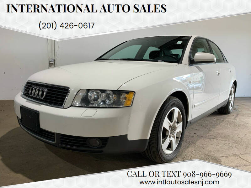 2002 Audi A4 for sale at International Auto Sales in Hasbrouck Heights NJ