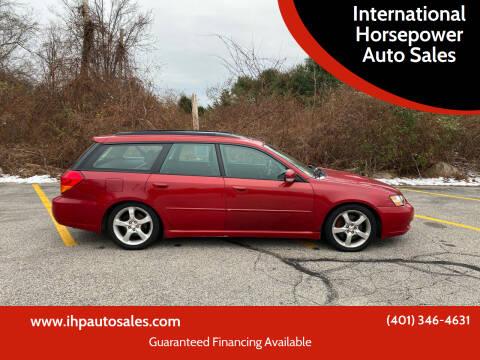 2005 Subaru Legacy for sale at International Horsepower Auto Sales in Warwick RI