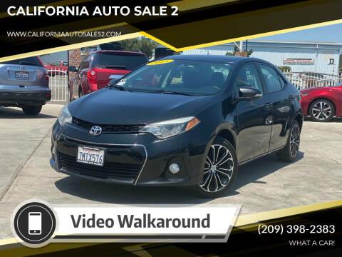 2015 Toyota Corolla for sale at CALIFORNIA AUTO SALE 2 in Livingston CA