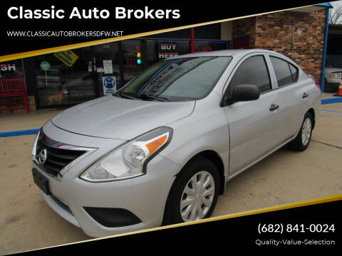 2015 Nissan Versa for sale at Classic Auto Brokers in Haltom City TX