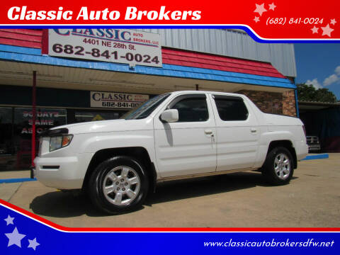 2007 Honda Ridgeline for sale at Classic Auto Brokers in Haltom City TX
