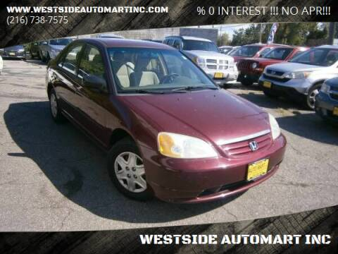 2003 Honda Civic for sale at WESTSIDE AUTOMART INC in Cleveland OH