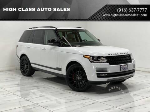 2015 Land Rover Range Rover for sale at HIGH CLASS AUTO SALES in Rancho Cordova CA