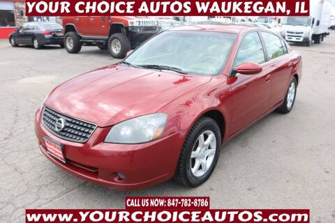 2005 Nissan Altima for sale at Your Choice Autos - Waukegan in Waukegan IL