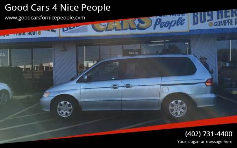 2002 Honda Odyssey for sale at Good Cars 4 Nice People in Omaha NE