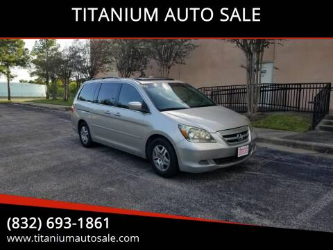 2006 Honda Odyssey for sale at TITANIUM AUTO SALE in Houston TX