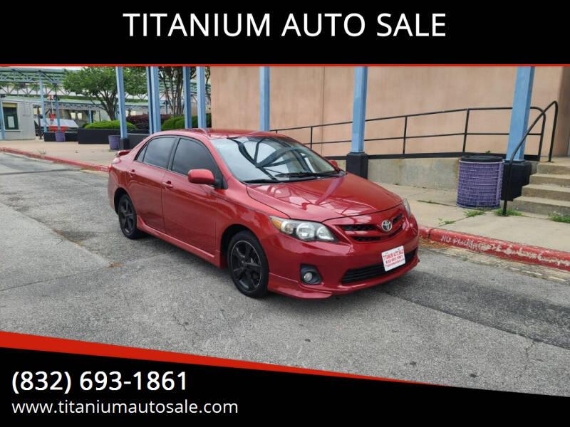 2011 Toyota Corolla for sale at TITANIUM AUTO SALE in Houston TX