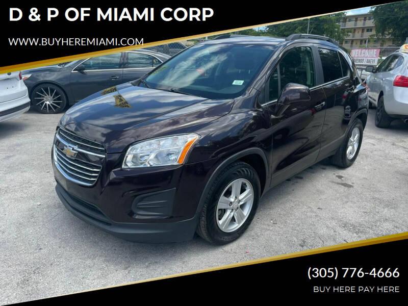2016 Chevrolet Trax for sale at D & P OF MIAMI CORP in Miami FL