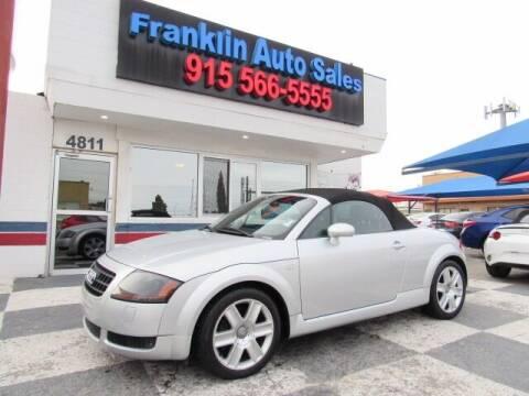 2003 Audi TT for sale at Franklin Auto Sales in El Paso TX