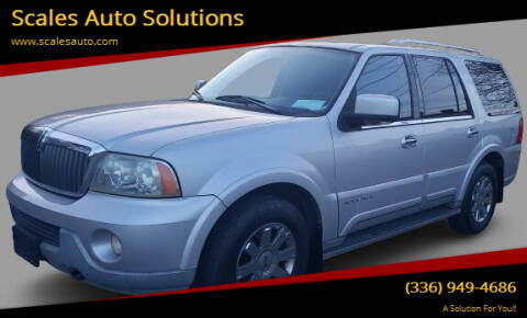 2003 Lincoln Navigator for sale at Scales Auto Solutions in Madison NC
