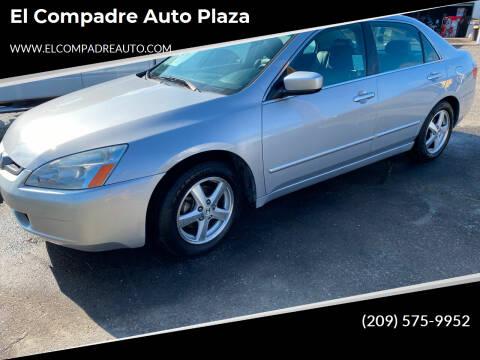 2005 Honda Accord for sale at El Compadre Auto Plaza in Modesto CA