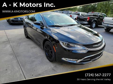 2015 Chrysler 200 for sale at A - K Motors Inc. in Vandergrift PA