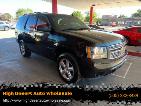 2013 Chevrolet Tahoe for sale at High Desert Auto Wholesale in Albuquerque NM