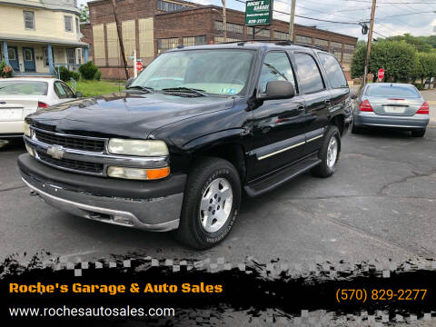2004 Chevrolet Tahoe for sale at Roche's Garage & Auto Sales in Wilkes-Barre PA