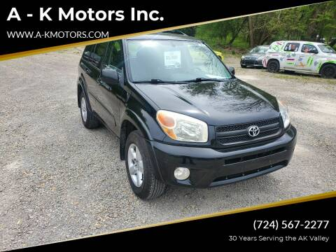2005 Toyota RAV4 for sale at A - K Motors Inc. in Vandergrift PA