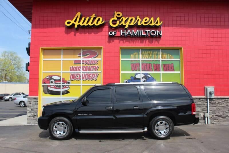 2004 Cadillac Escalade ESV for sale at AUTO EXPRESS OF HAMILTON LLC in Hamilton OH