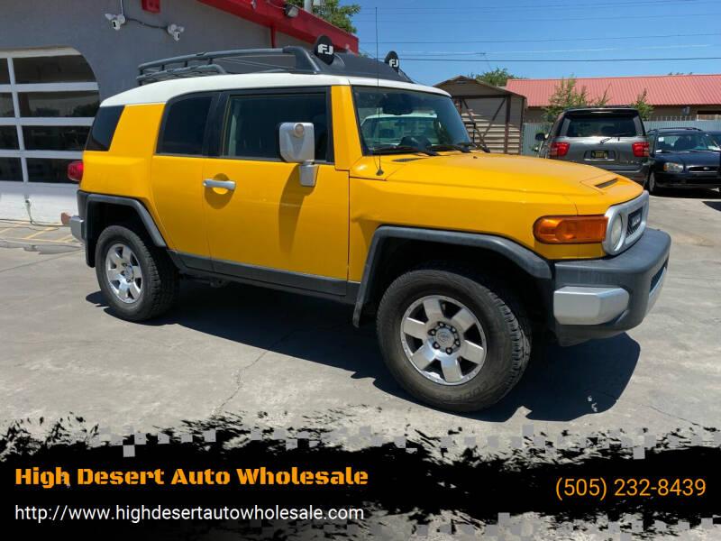 2010 Toyota FJ Cruiser for sale at High Desert Auto Wholesale in Albuquerque NM